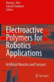 Electroactive Polymers for Robotic Application: Artificial Muscles and Sensors